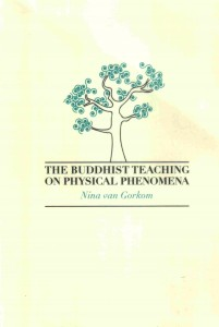 The Buddhist Teaching on Physical Phenomena