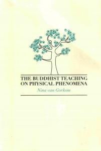 The Buddhist Teaching on Physical Phenomena